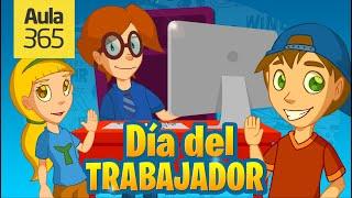 Día del Trabajador | Videos Educativos para Niños