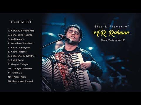 Bits & Pieces of A R Rahman - Vol 02 (Tamil Mashup) (Video Mix)