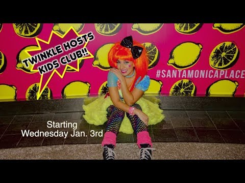 Twinkle -Hosts KIDS CLUB at Santa Monica Place [Twinkle Time] | Kids Show| Music for Kids