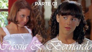 História de Cássia e Bernardo - Parte 01