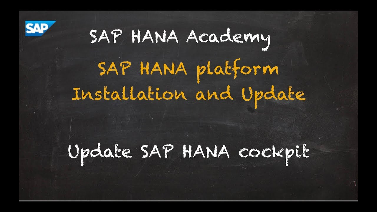 SAP HANA Cockpit 2 0 Installation and Update – by the SAP
