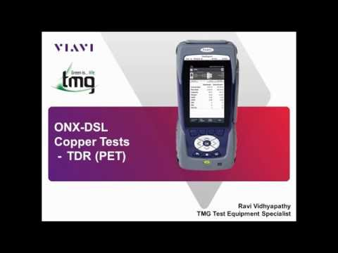 VIAVI ONX DSL TDR (PET) Introduction - TMG Test Equipment