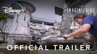 The Imagineering Story | Trailer | Disney+ | Start Streaming Now
