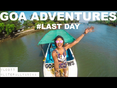 GOA ADVENTURES !  (#TravelVlog 55)