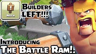CLASH OF CLANS | Battle Ram Update | COC SPECIAL TROOP | 5th Anniversary | BUILDERS LEAVING ??!! |