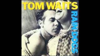 Tom Waits - Union Square