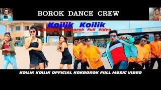 BOROK DANCE CREW || KOILIK KOILIK || OFFICIAL KOKBOROK MUSIC VIDEO