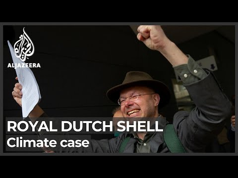 Climate landmark: Court orders Royal Dutch Shell to cut emissions