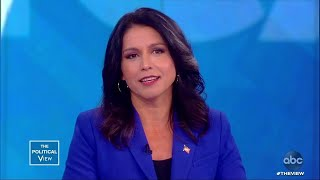 Tulsi Gabbard Fights Back Against Clinton's Remarks | The View