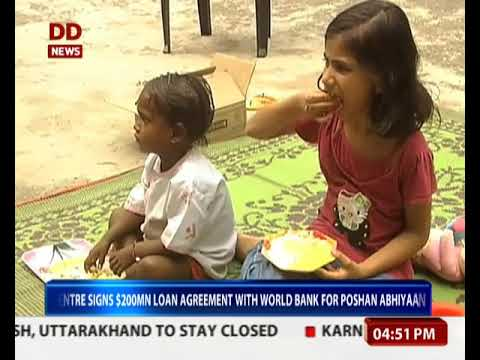 Centre signs $200mn loan agreement with World Bank for POSHAN Abhiyaan
