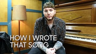 How I Wrote That Song: James Arthur