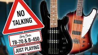 Harley Benton - No Talking - B-450 & TB-70 - Just Playing -