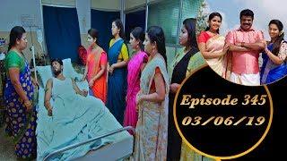 Kalyana Veedu   Tamil Serial   Episode 345   03/06/19  Sun Tv  Thiru Tv