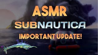 ASMR Gaming: Subnautica & Important Update [Keyboard and Mouse Sounds] (Gum Chewing)