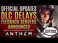 Anthem - It's Official: DLC Delayed. Test Environment Announced. New Updates From Bioware.