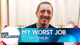 My Worst Job: Gad Elmaleh