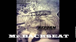 "Mr.Backseat-Hating On Me"" ft.CU3 Cuttin Up 3NT PROD BY.Mr.Backseat"