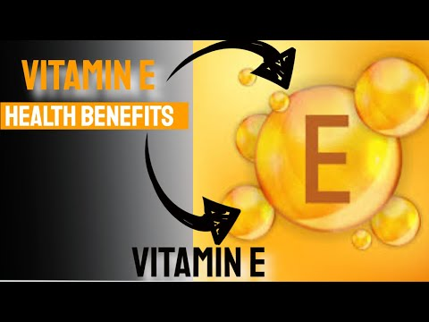 Vitamin E Health Benefits of Vitamin E Vitamin E Explained