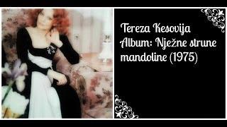 Tereza Kesovija - Album: Nježne strune mandoline 1975.