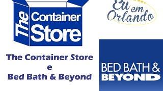 Especial Eu em Nova Iorque: Bed Bath e Beyond e The Container Store