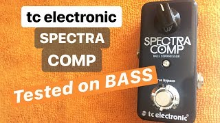 TC electronic Spectra Comp Bass Compressor - Tested on BASS