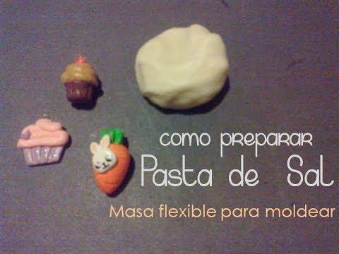 Pasta De Sal Masa Flexible Para Moldear Facil Youtube