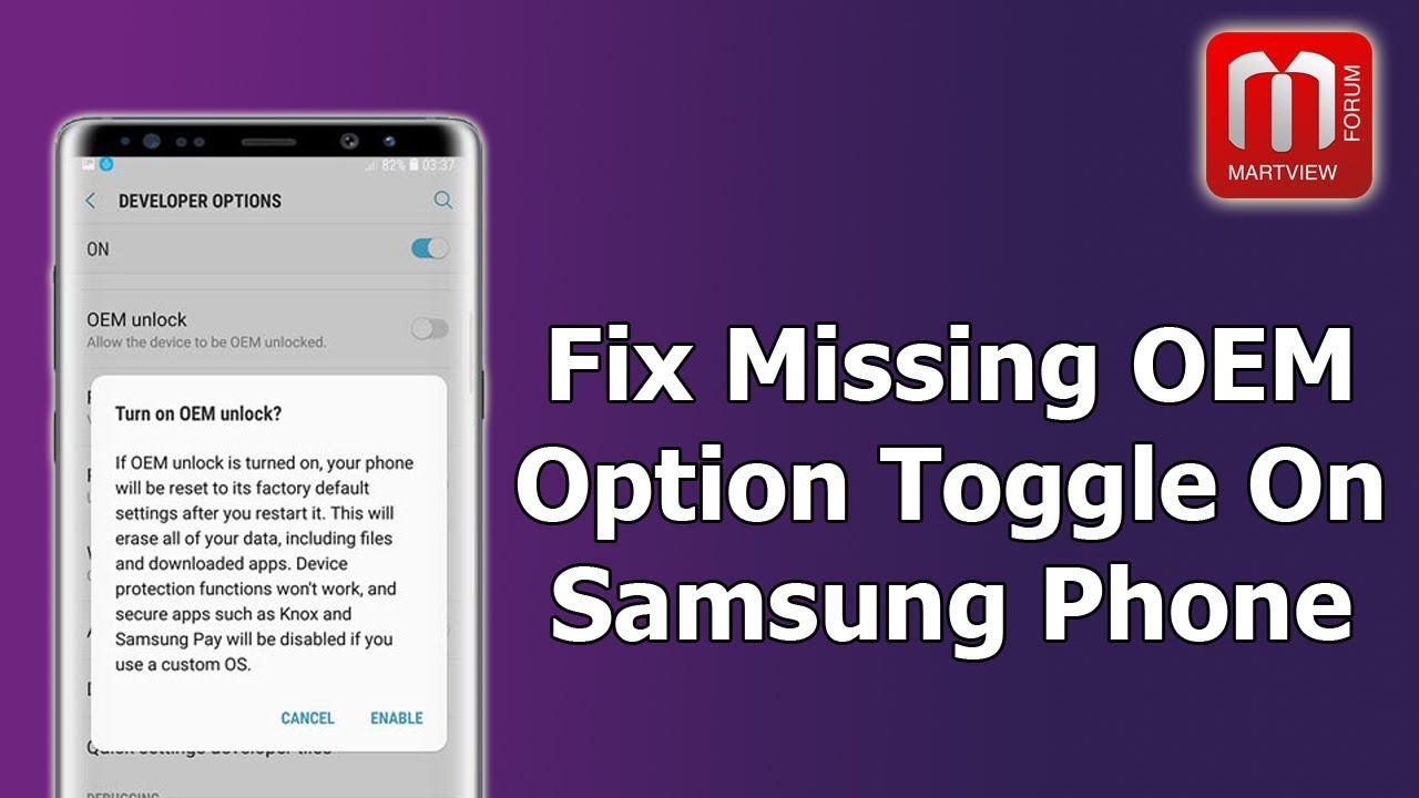 Fix Missing OEM Unlock Toggle on Samsung Galaxy Devices