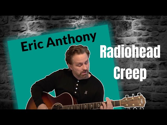 creep-radio-head-acoustic-guitar-cover-by-eric-anthony-eric-anthony
