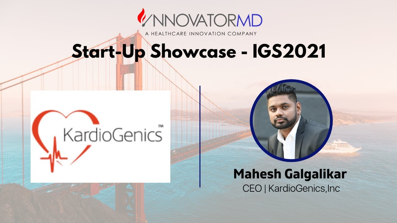 IGS2021: Start-Up Showcase - KardioGenics,Inc.