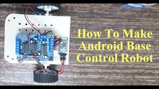 How To Make Android Based Control Robot - ECE