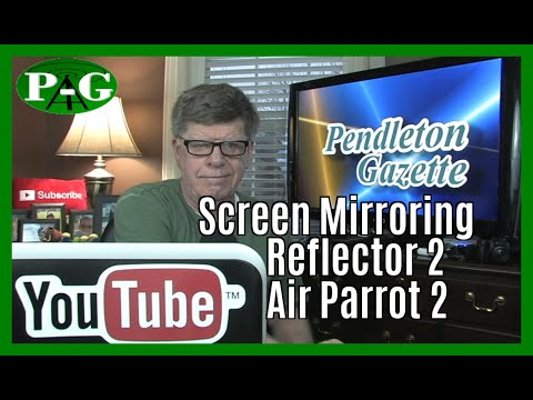 MOORE SCREEN MIRRORING - Reflector 2 - AirParrot 2