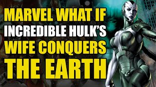The Hulk's Wife Conquers Earth! (Planet Hulk What If)