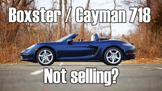 Why is the Porsche 718 generation Cayman / Boxster a sales flop?