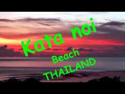 THAILAND TRIP  in KATA BEACH