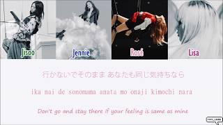 BLACKPINK WHISTLE JP Ver Color Coded Kan Rom Eng Lyrics