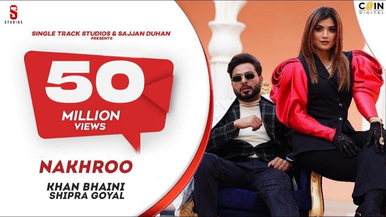 Nakhro Khan Bhaini Shipra Goyal Mp3 Punjabi Audio Song 2020 Free Download