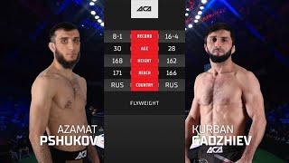 ACA 127: Азамат Пшуков vs. Курбан Гаджиев | Azamat Pshukov vs. Kurban Gadzhiev