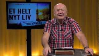Et helt nyt liv (01-13) med Hans Berntsen