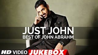 Just John |   Best Of John Abraham Songs | Latest Hindi Songs | Video Jukebox | T-Series