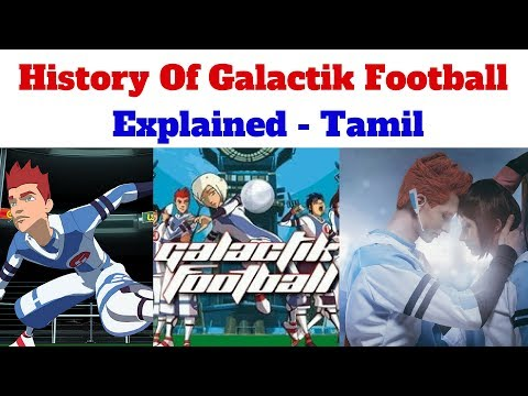 History Of Galactik Football Episodes  Explained Tamil.