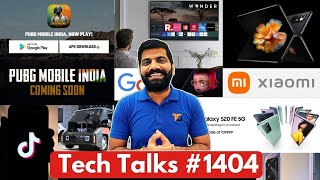 Tech Talks #1404 - PUBG Mobile Launch Time, Mi Mix Fold, Samsung Free TV, S20 FE 5G, System Malware