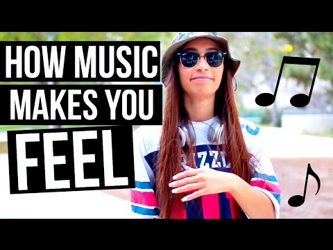 How Music Makes You Feel!