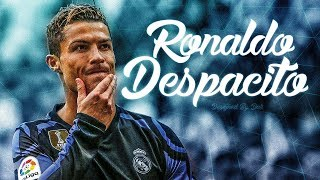 Cristiano ronaldo 2017 ► despacito - ready for the new season | 1080p hd