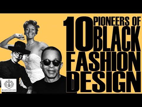 Black Excellist:  10 Pioneers Of Black Fashion