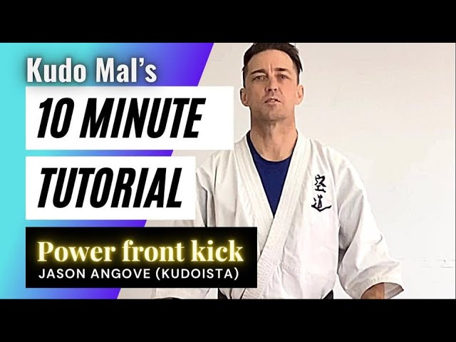 10 min Tutorials: Jason Angove the 'Kudoista' breaks down the power & application of the front kick