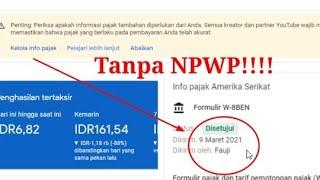 Download Cara Isi Pajak Google Adsense Youtube Mudah Tanpa NPWP