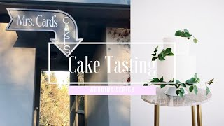 WEDDING CAKE TASTING | MS. CARDS CAKES | ALYSSA DAW