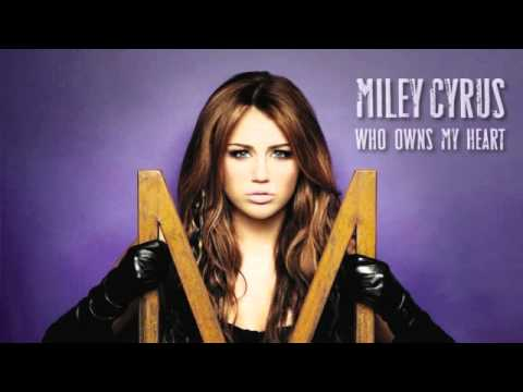Miley Cyrus - Who Owns My Heart (The Alias...