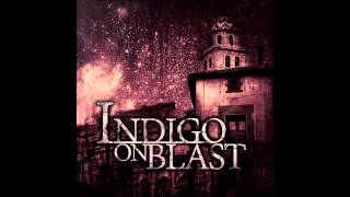 "Indigo On Blast - ""Persona Ex Machina feat. Garret Rapp of The Color Morale"""
