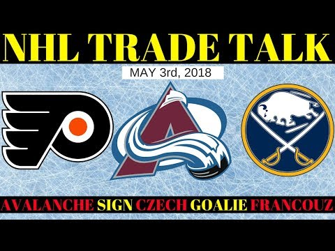 NHL trade Rumours 2018 - Flyers, Avalanche & Sabres